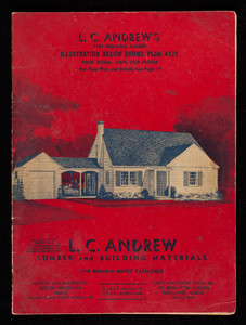 1947 building supply catalogue, L.C. Andrew lumber and building materials, L.C. Andrew, South Windham, Maine