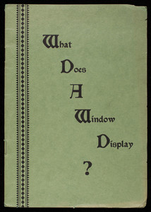 What does a window display? sales manual, The Photocraft News Company, New Haven, Connecticut, 1930s