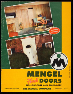 Mengel Flush Doors hollow-core and solid-core, The Mengel Company, Plywood Division, Louisville, Kentucky, undated