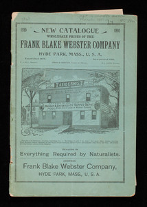 New catalogue, wholesale prices of the Frank Blake Webster Company, Hyde Park, Mass.