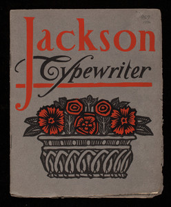 Jackson Typewriter, arranged and printed by Will Bradley, Jackson Typewriter Company, 17 Federal Street, Boston, Mass.