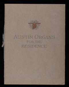 Austin Organs for the residence, Austin Organ Company, Hartford, Connecticut