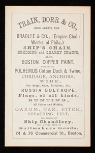 Price list for Train, Dorr & Co., sole agents for Bradlee & Co., ship chandlery and a full line of sailmakers goods, 74 & 76 Commercial Street, Boston, Mass.