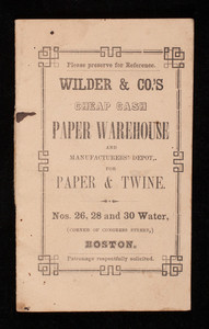 Wilder & Co.'s cheap cash paper warehouse and manufacturers' depot for paper & twine, Nos. 26, 28 and 30 Water Street, corner of Congress Street, Boston, Mass.