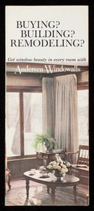 Buying? Building? Remodeling? Get window beauty in every room with Andersen Windowalls, manufactured by Andersen Corporation, Bayport, Minnesota