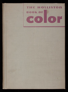 Hollison book of color, The Holliston Mills, Inc., Norwood, Mass.
