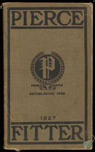 Pierce fitter, 1927 edition, Pierce Butler & Pierce Manufacturing Corporation, 41 East 42nd Street, New York, New York
