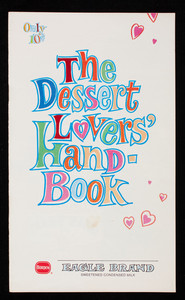 Dessert lovers' handbook, Borden Eagle Brand Sweetened Condensed Milk, Borden, Inc.