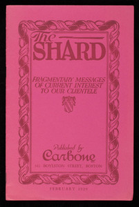 Shard, fragmentary messages of current interest to our clientele, volume II, no. 2, published by Carbone, 342 Boylston Street, Boston, Mass.