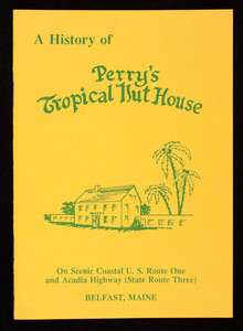 History of Perry's Tropical Nut House, Belfast, Maine
