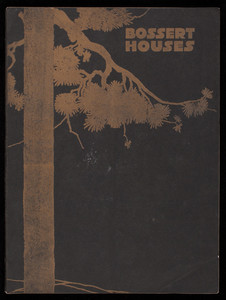 Bossert houses, the most practical, efficient and economical solution of the problems of the home builder, 1919 edition, Louis Bossert & Sons, Inc., Brooklyn, New York