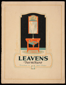 Leavens Furniture finished to your order, William Leavens & Co., Inc., 32 Canal Street, Boston, Mass., 1926