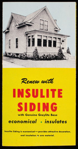 Renew with Insulite Siding with genuine Graylite Base, Insulite, 500 Baker Arcade Bldg., Minneapolis, Minnesota, undated