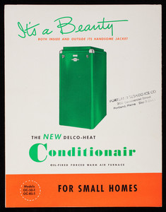 It's a beauty both inside and outside its handsome jacket, the new Delco-Heat Conditionair oil-fired forced warm air furnace for small homes, Delco Appliance Division, General Motors Corporation, Rochester, New York, undated