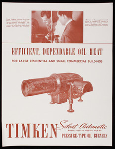 Efficient, dependable oil heat for large residential and small commercial buildings, Timken Silent Automatic Pressure-Type Oil Burners, Timken Silent Automatic Division, The Timken-Detroit Axle Company, Jackson, Michigan, 1947