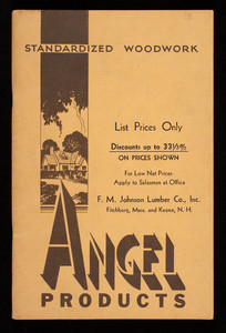 Standardized woodwork, Angel products, Angel Novelty Co., woodwork mfrs., Fitchburg, Mass.