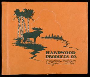 Sample catalog, Hardwood Products Company, Mayville, Michigan and Guilford, Maine