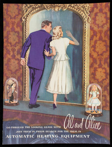 Go through the looking glass with Al and Alice, join them in their search for the ideal in automatic heating equipment, General Electric Oil-fired Boiler, General Electric Company, Air Conditioning Department, Bloomfield, New Jersey, 1948