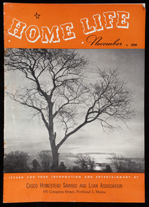 Home life, November 1948, Casco Homestead Savings and Loan Association, 431 Congress Street, Portland, Maine