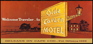 Welcome traveler to Olde Tavern Motel, Old Tavern Motel, Inc., Orleans, Cape Cod, Mass.
