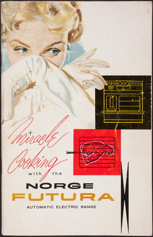 Miracle cooking with the Norge Futura Automatic Electric Range, Norge Sales Corporation, subsidiary of Borg-Warner Corporation, Merchanidse Mart Plaza, Chicago, Illinois