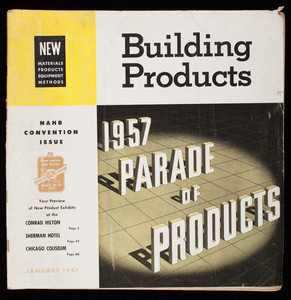Building products, 1957 parade of products, volume 3, number 1, January 1957, Hudson Publishing Co., 34 N. Main Street, Hudson, Ohio