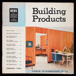 Building products, architect builder edition, volume 6, number 2, February 1960, Hudson Publishing Co., Number One First Street, Los Altos, California