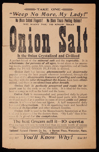 Take one, weep no more, my lady! Onion salt is the onion crystalized and civilized, National Natural Flavors Co., Inc., 6 Barton Place, Worcester, Mass., undated