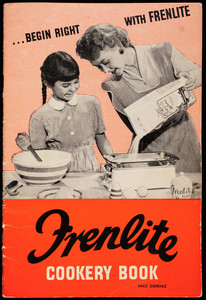 Begin right with Frenlite, Frenlite cookery book, J.W. French & Co., Ltd., Frenlite House, London, England