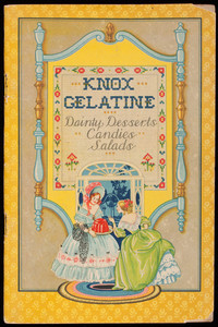 Knox Gelatine dainty desserts, candies, salads, Charles B. Knox Gelatine Co., Inc., Johnstown, New York