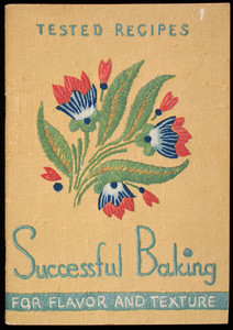 Successful baking for flavor and texture, by Martha Lee Anderson, 4th edition, Church & Dwight Company, Inc., 70 Pine Street, New York, New York