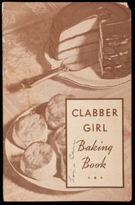 Clabber Girl baking book, Hulman and Company, Terre Haute, Indiana