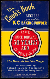 Cook's book, recipes prepared for KC Baking Powder, Jaques Mfg. Co., Chicago, Illinois