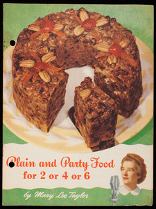 Plain and party food for 2 or 4 or 6, by Mary Lee Taylor, Pet Milk Company, 1418 Arcade Building, St. Louis, Missouri