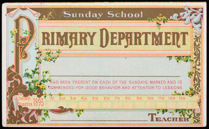Sunday School Primary Department [blank] has been present on each of the Sundays marked and is commended for good behavior and attention to lessons, third quarter 1893, [blank] teacher, American Baptist Publication Society, Philadelphia, Pennsylvania