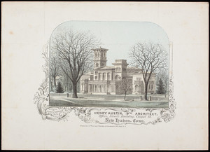 Advertisement, Henry Austin, architect, office, Street's Building, Chapel Street, New Haven, Connecticut, undated