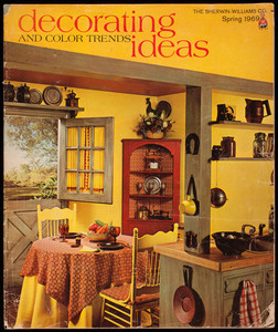 Decorating ideas and color trends, spring 1969, The Sherwin-Williams Co., Cleveland, Ohio