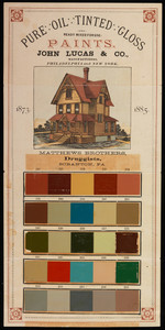 Pure oil tinted gloss paints, manufactured by John Lucas & Co., Philadelphia, Pennsylvania and New York, New York