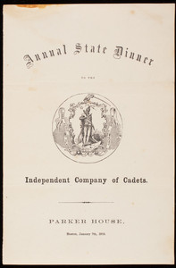 Annual state dinner to the Independent Company of Cadets, Parker House, Boston, Mass., January 7, 1853