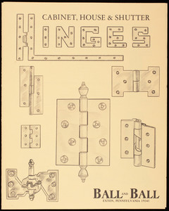 Cabinet, house & shutter hinges, catalog no. 77, Ball and Ball, Exton, Pennsylvania