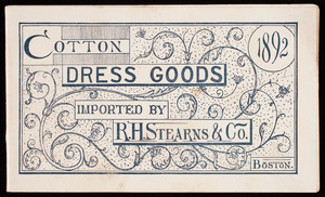 Cotton dress goods, R.H.Stearns & Co., Boston, Mass.
