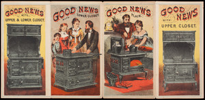 Brochure, Good News Portable Range, manufactured by Pratt & Wentworth, 87, 89 & 91 North Street, Boston, Mass.