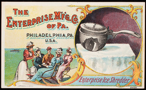 Trade card, Enterprise Ice Shredder, The Enterprise M'f'g. Co. of Pa., Philadelphia, Pennsylvania
