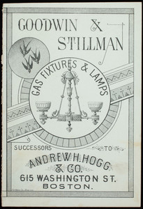 Booklet, Goodwin & Stillman, gas fixtures & lamps, 615 Washington Street, Boston, Mass.