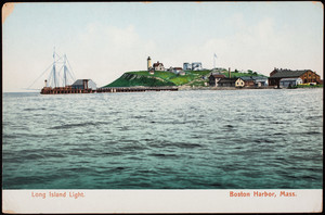Long Island Light, Boston Harbor, Boston, Mass.