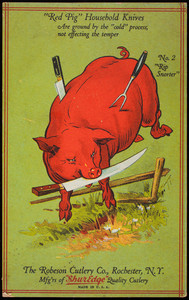 Trade card, Red Pig Household Knives, The Robeson Cutlery Co., Rochester, New York