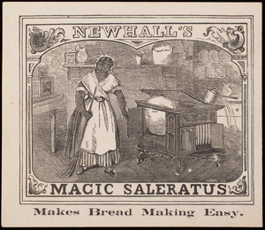 Trade card, Newhall's Magic Saleratus, manufactured by H.B. Newhall, 76 Broad Street, Boston, Mass.