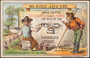 Trade card, Mrs. Potts' Cold Handle Sad Irons, Enterprise Manufacturing, Philadelphia, Pennsylvania
