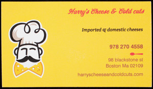 Business card for Harry's Cheese & Cold Cuts, 98 Blackstone Street, Boston, Mass., undated
