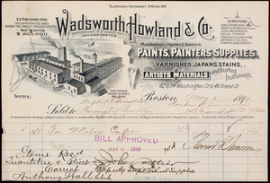 Billhead for Wadsworth, Howland & Co., manufacturers, importers & dealers in paints, painters' supplies, varnishes, Japans, stains, 82 & 84 Washington Street & 46 Friend Street, Boston, Mass., dated May 5, 1899